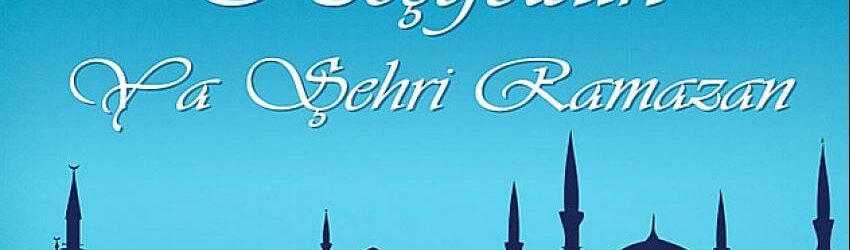 11 Ayın Sultanı Ramazan Ayı